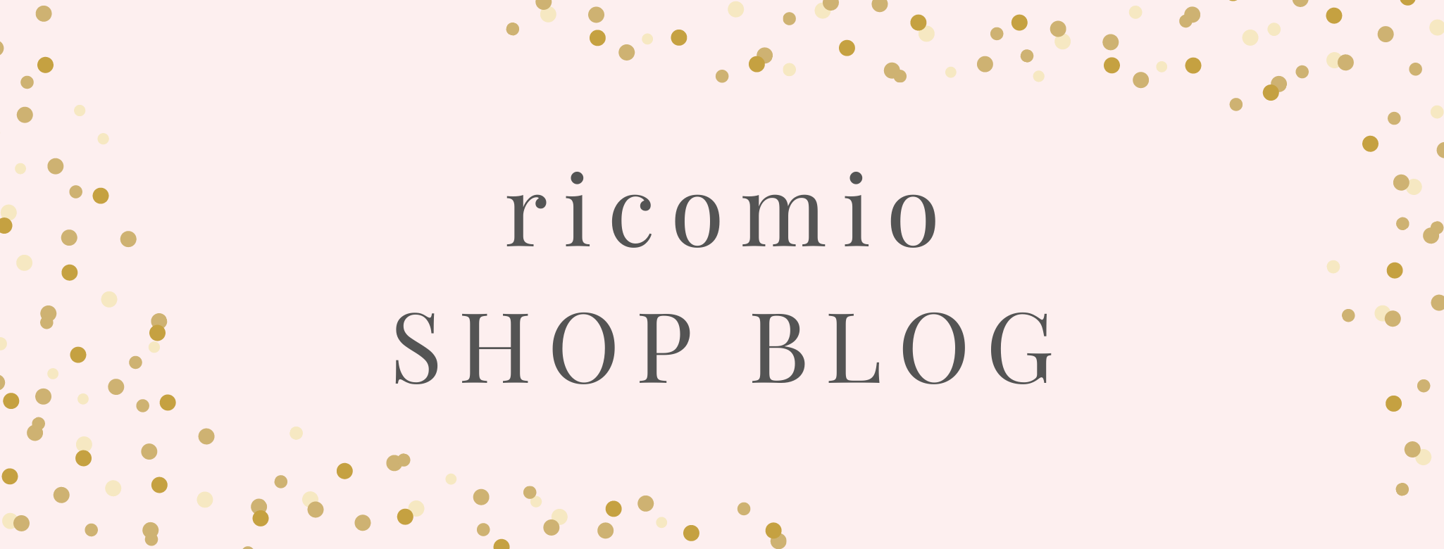 ricomio  SHOP BLOG